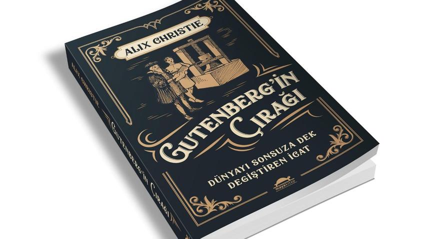 İlk kitap basımının hikayesi: Gutenberg'in Çırağı