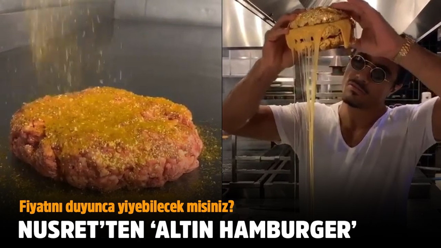 Nusret'ten 'Altın hamburger'