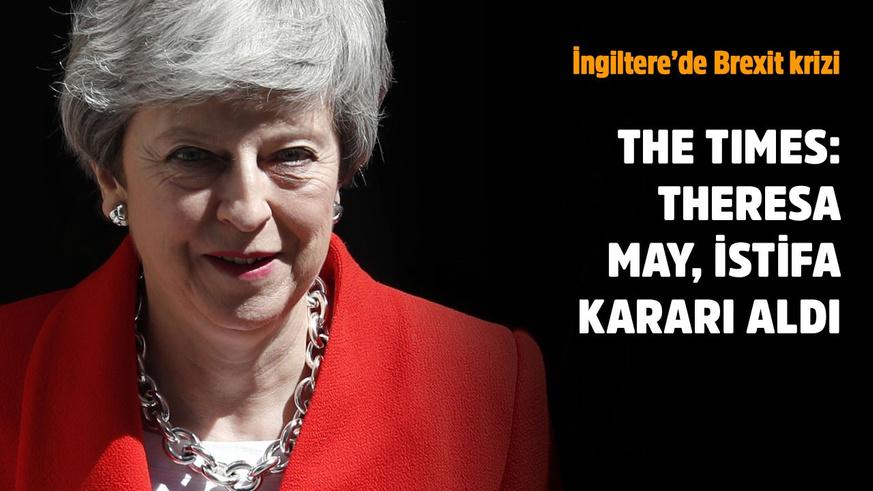 The Times:  Theresa May istifa edecek