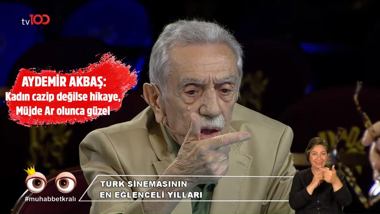 Aydemir Akbaş: Kadın cazip değilse hikaye, Müjde Ar olunca güzel