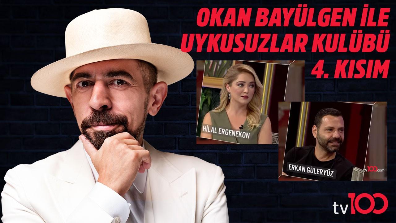 Okan Bayülgen ile Uykusuzlar Kulübü   13 Temmuz 2019 Bölüm 4 - Hilal Ergenekon - Erkan Güleryüz