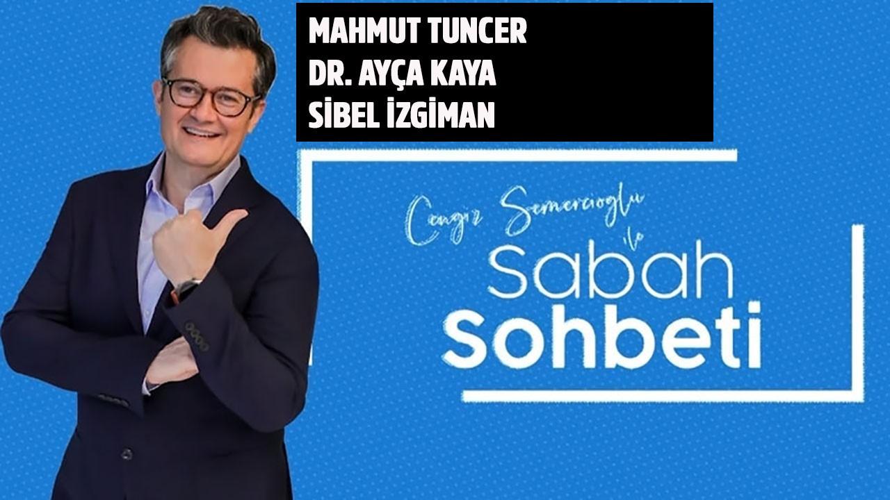 Cengiz Semercioğlu ile Sabah Sohbeti 23.07.2019