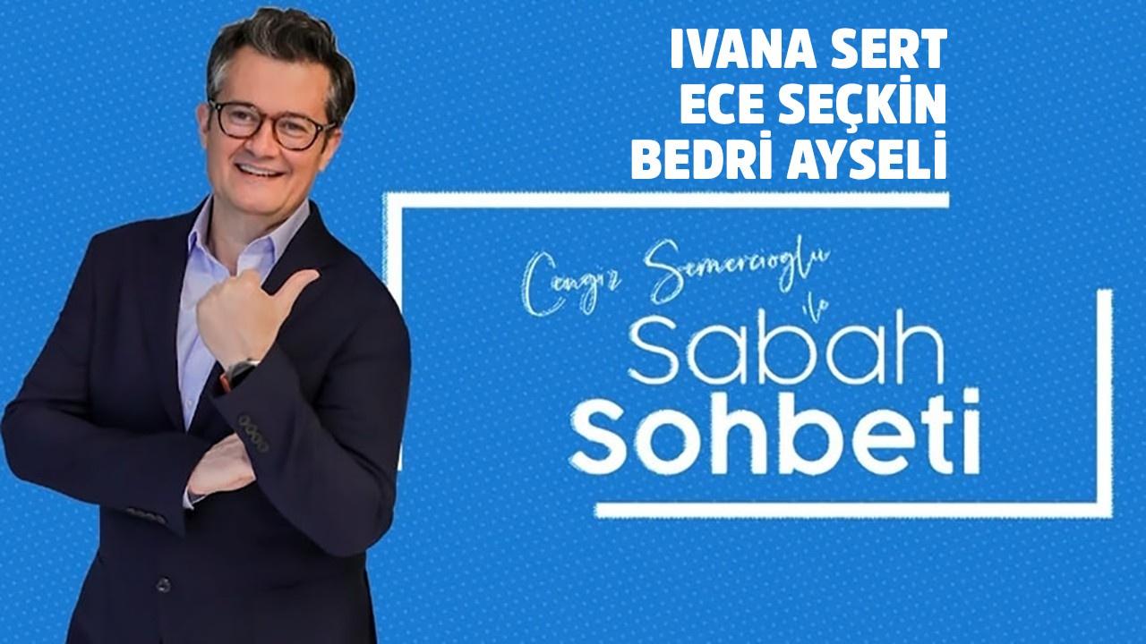 Cengiz Semercioğlu ile Sabah Sohbeti - 01.08.2019