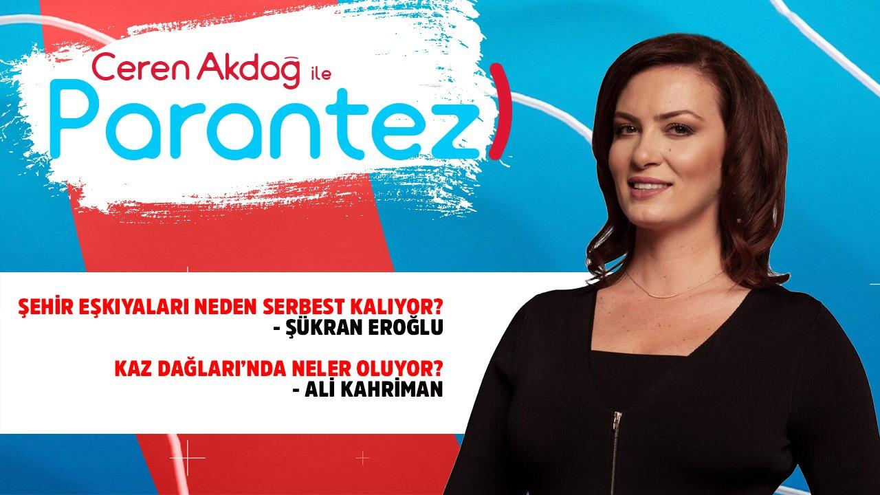 Ceren Akdağ ile Parantez - 01.08.2019