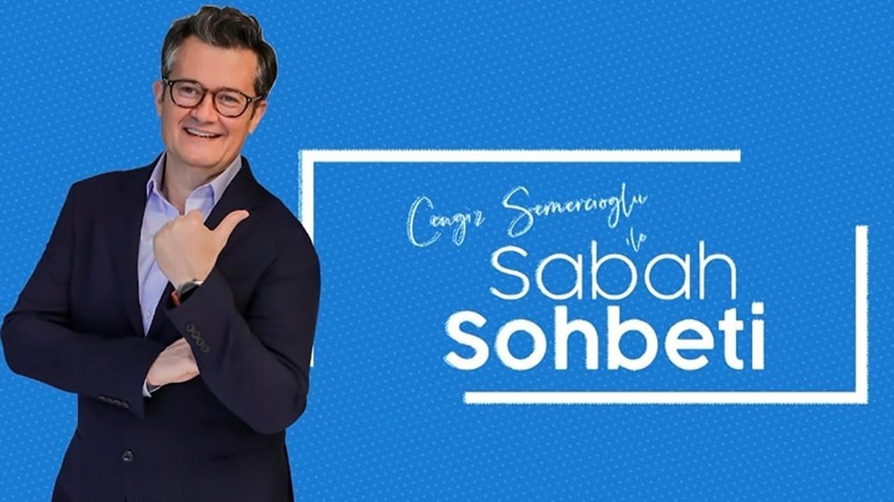 Cengiz Semercioğlu ile Sabah Sohbeti 30.08.2019