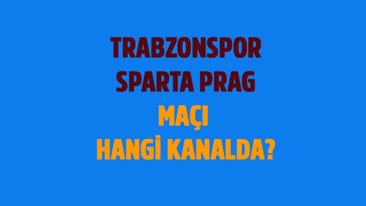 Sparta Prag - Trabzonspor maçı saat kaçta hangi kanalda?