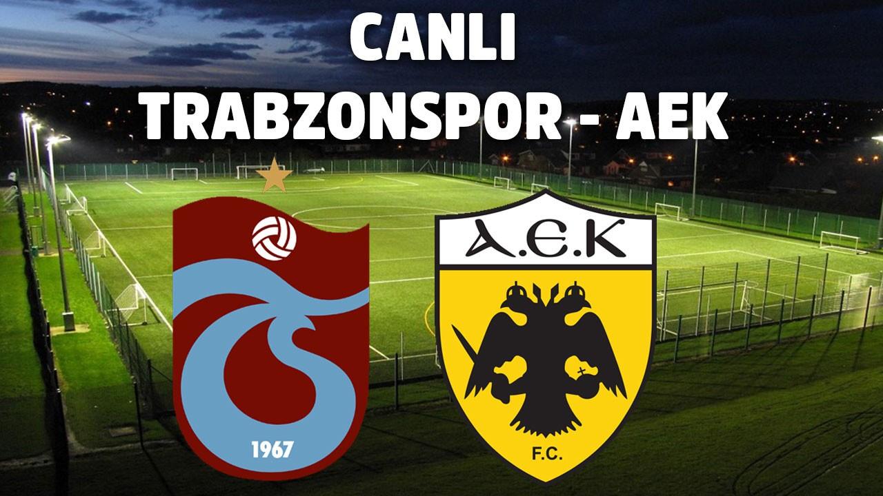 CANLI Trabzonspor AEK