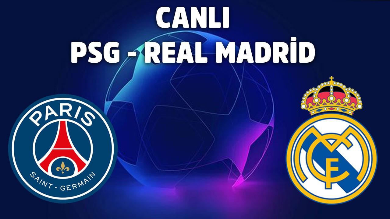 CANLI PSG - Real Madrid