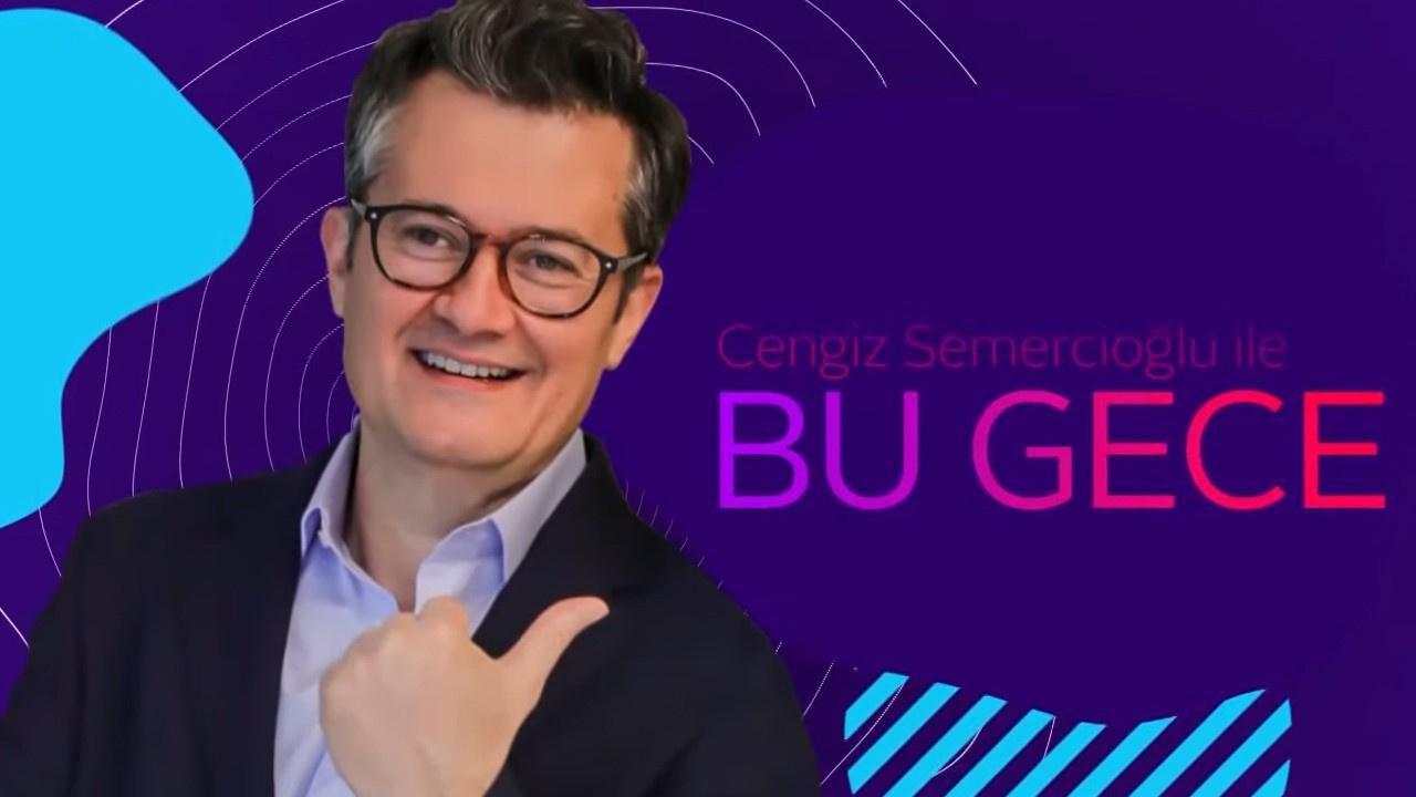 Cengiz Semercioğlu ile Bu Gece l 23 Eylül 2019