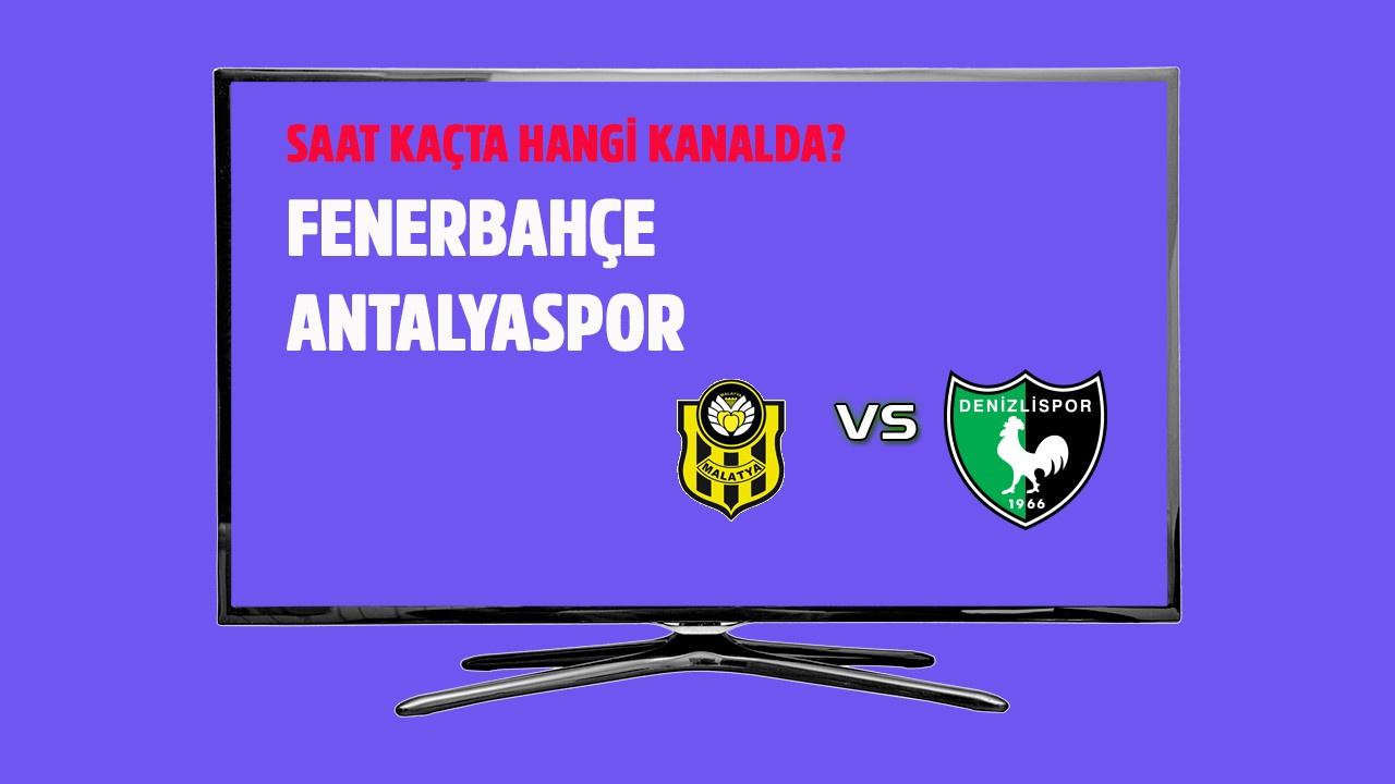 Fenerbahçe - Antalyaspor maçı saat kaçta hangi kanalda?