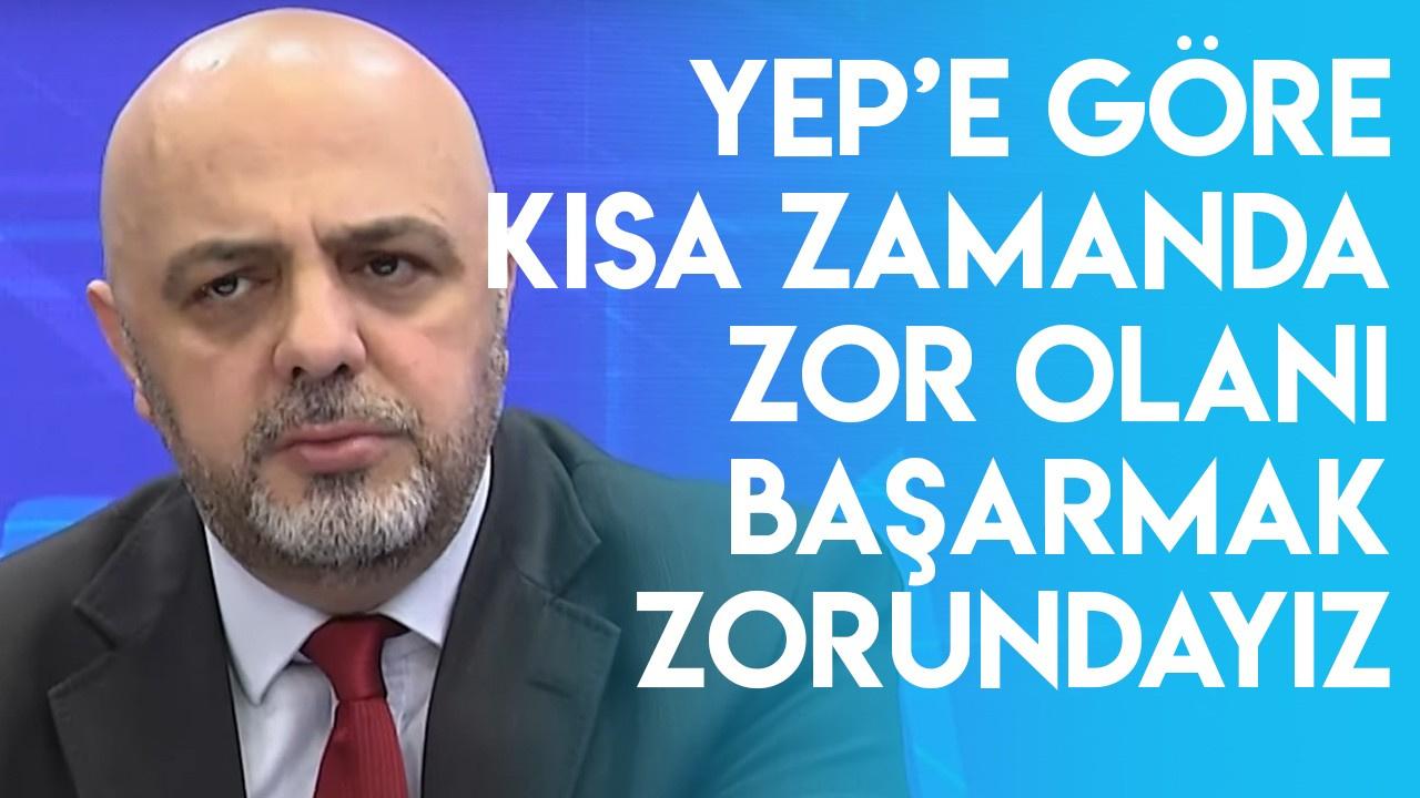 YEP'e göre kısa zamanda zor olanı başarmak zorundayız l Parasal l 4 Ekim 2019 l Cüneyt Paksoy