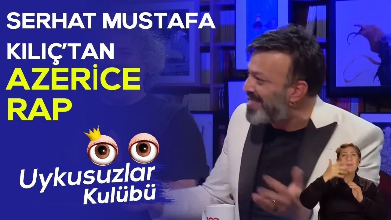 Serhat Mustafa Kılıç'tan Azerice rap