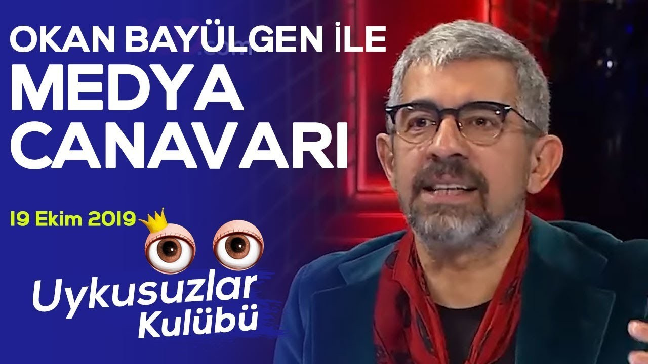 Okan Bayülgen ile Medya Canavarı (19 Ekim 2019)