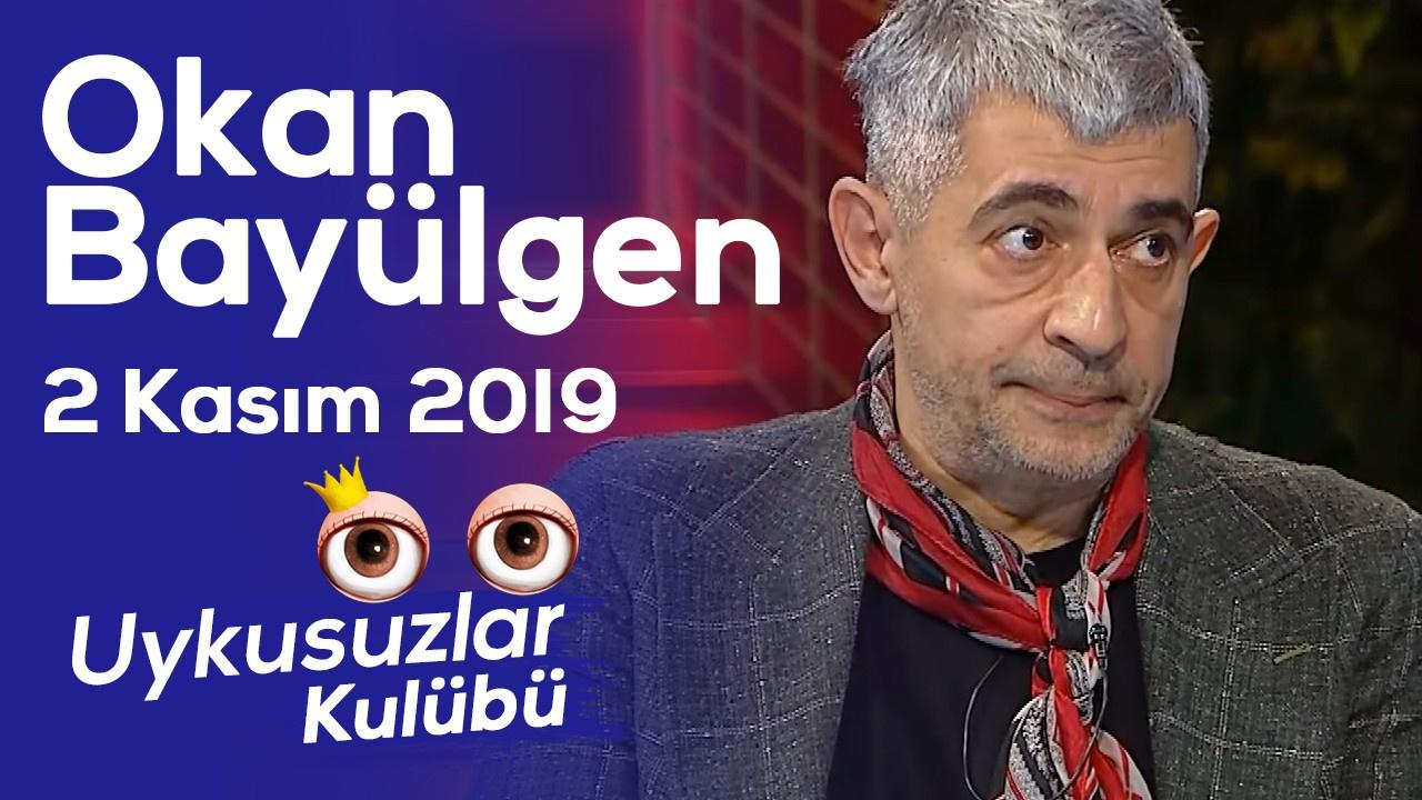 Okan Bayülgen ile Uykusuzlar Kulübü   2 Kasım 2019