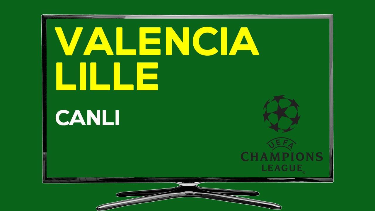 CANLI Valencia Lille