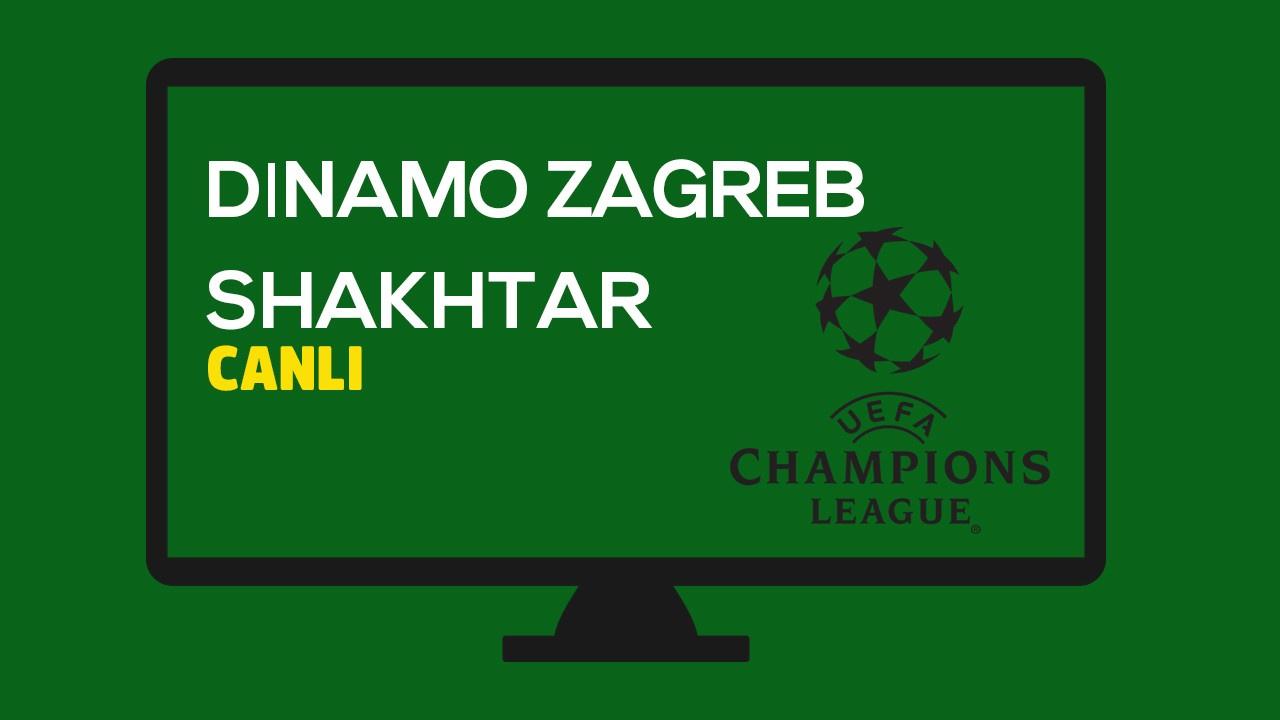 CANLI Dinamo Zagreb - Shakhtar Donetsk