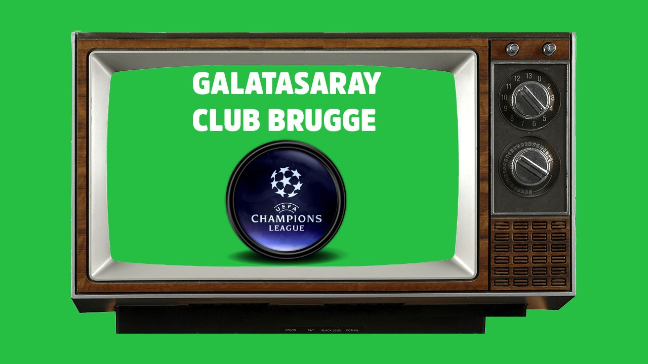 CANLI Galatasaray - Club Brugge