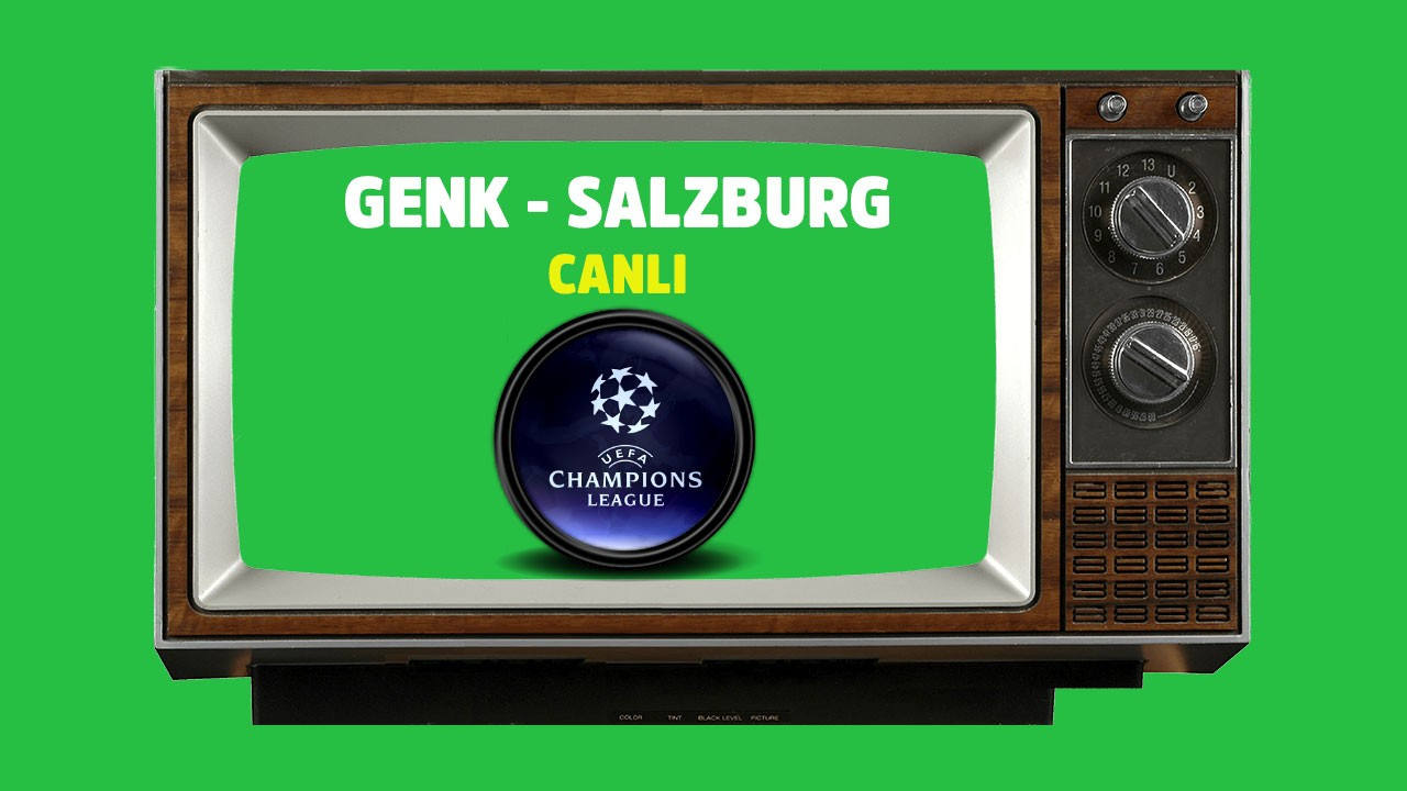 CANLI Genk Salzburg