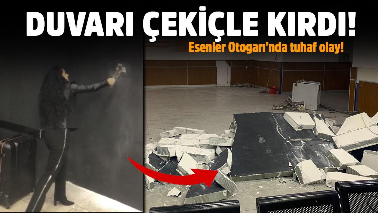 Kadın müdür otogarda duvarı çekiçle kırdı