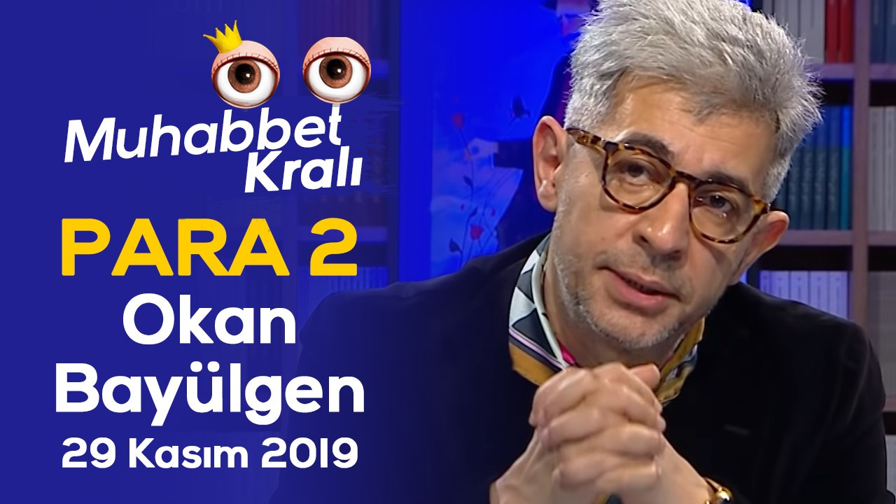 Para 2 - Okan Bayülgen ile Muhabbet Kralı | 29 Kasım 2019