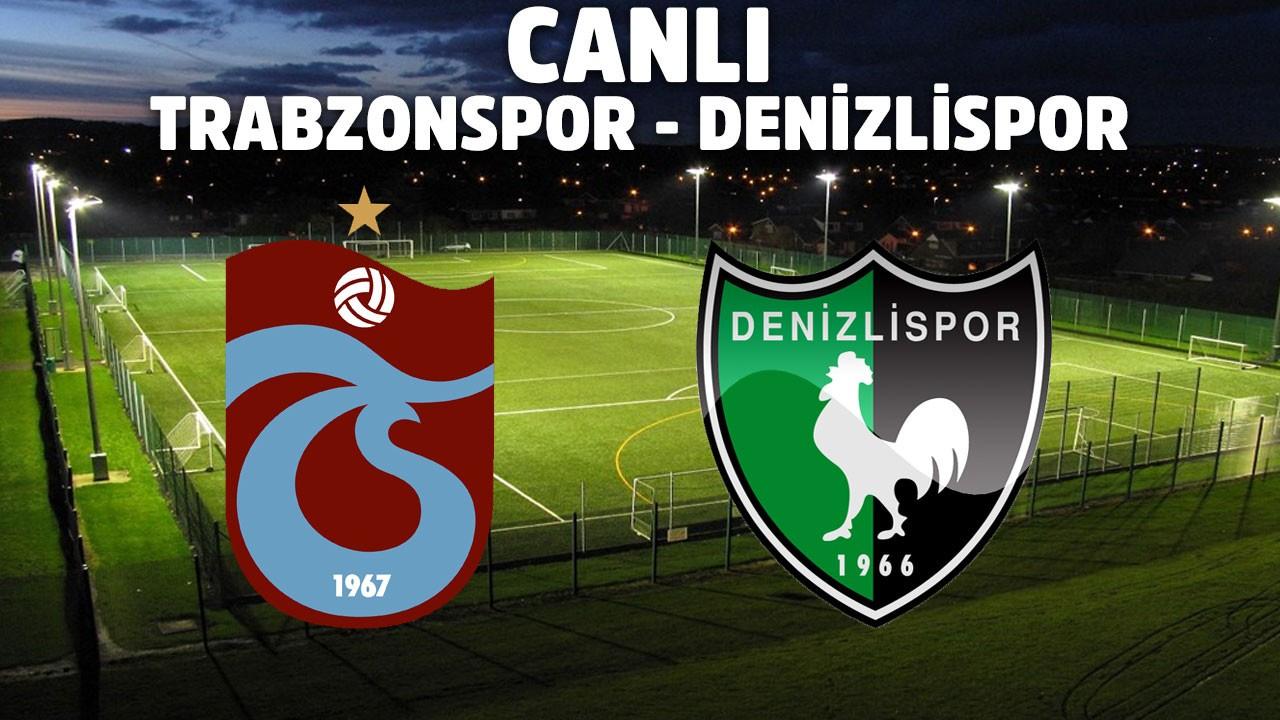 CANLI Trabzonspor - Denizlispor