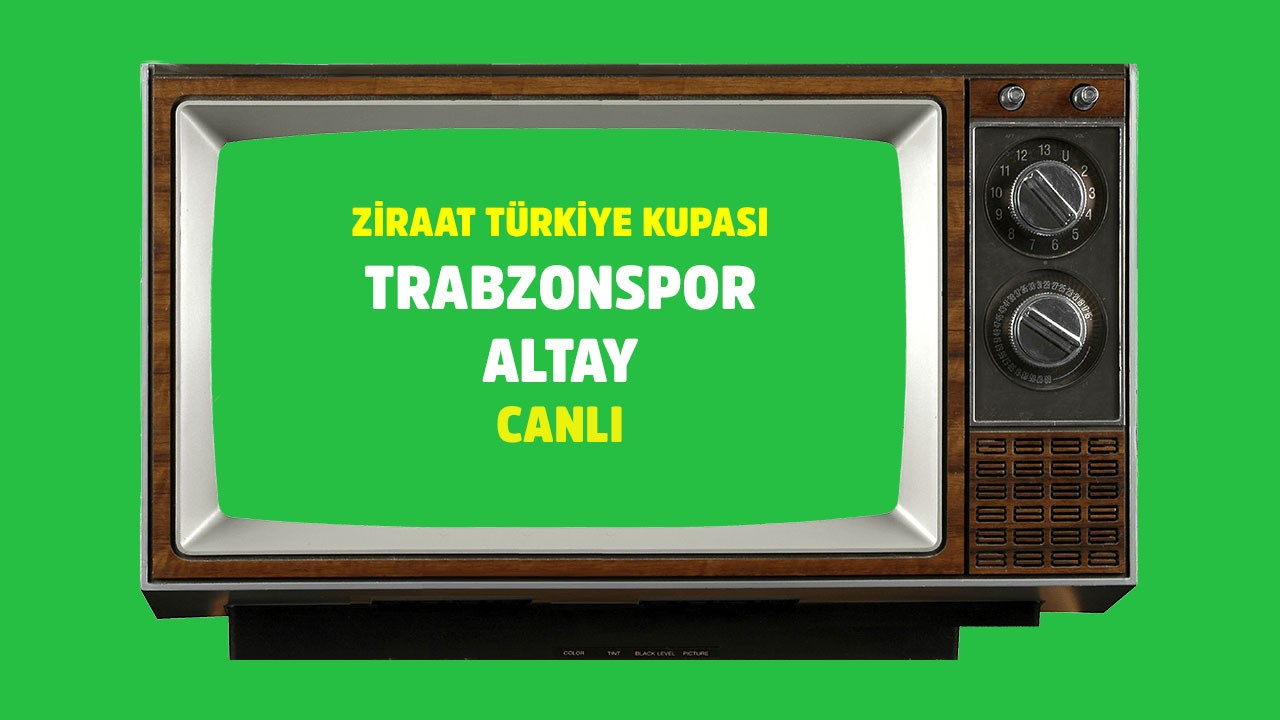 Trabzonspor - Altay CANLI