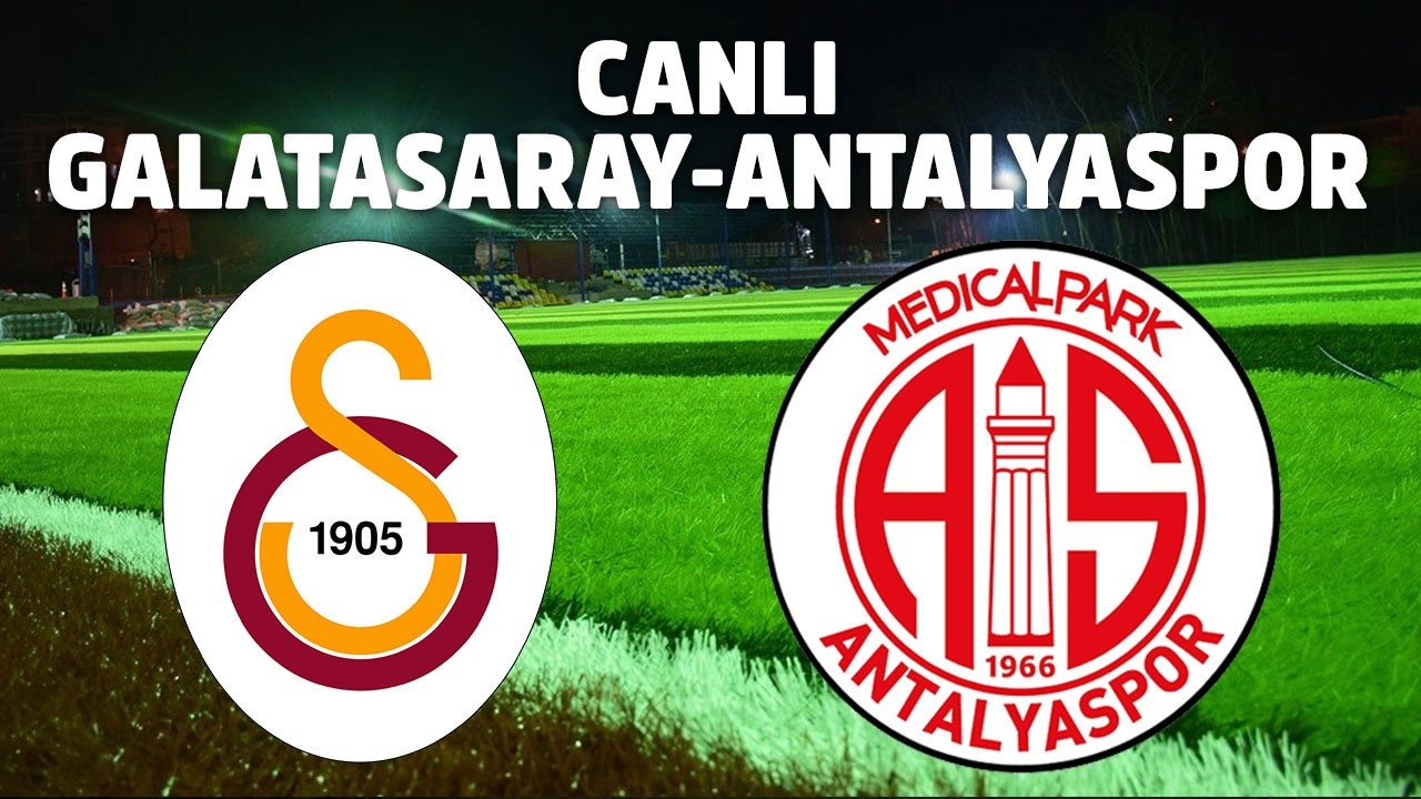 CANLI Galatasaray - Antalyaspor