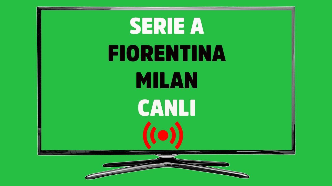 CANLI İZLE Fiorentina Milan bein sports 3 şifresiz canlı maç izle - Tv100  Spor