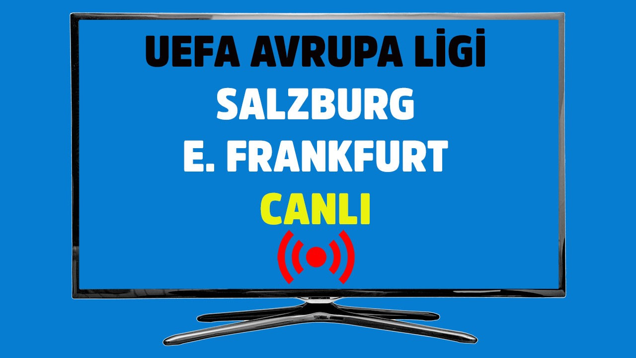 CANLI Salzburg - E. Frankfurt