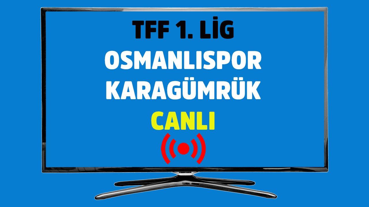 CANLI Osmanlıspor - Karagümrük