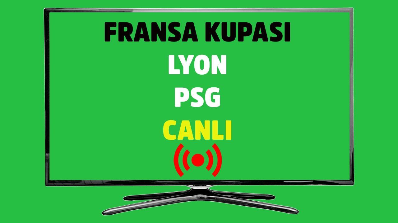 CANLI Lyon - PSG