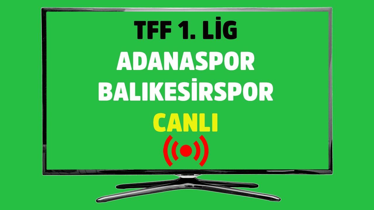CANLI Adanaspor - Balıkesirspor