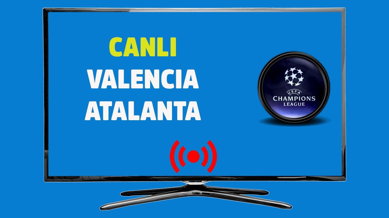 Valencia - Atalanta CANLI