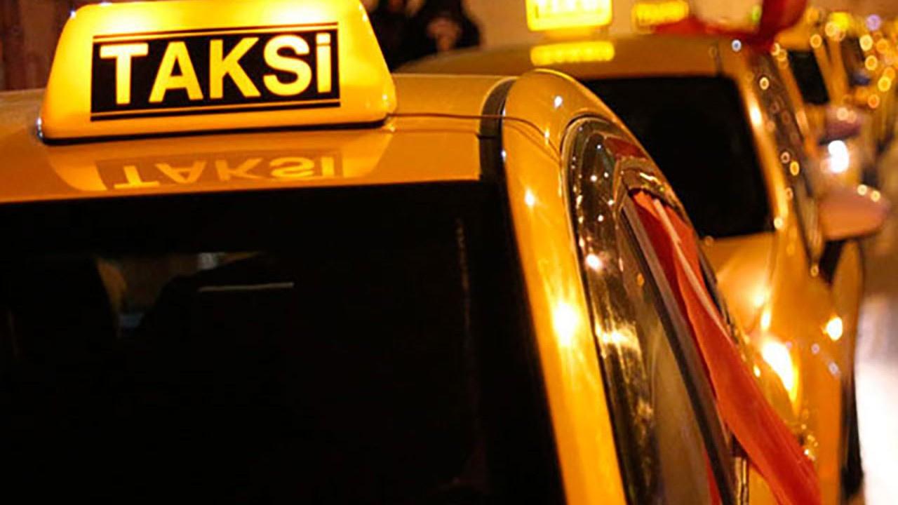 Bakanlıktan flaş taksi kararı! Bu geceden itibaren