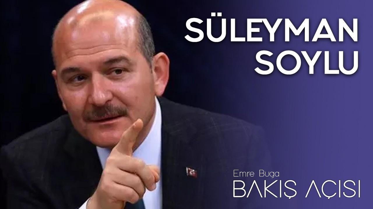 Bakış Açısı - 6 Nisan 2020 - Süleyman Soylu