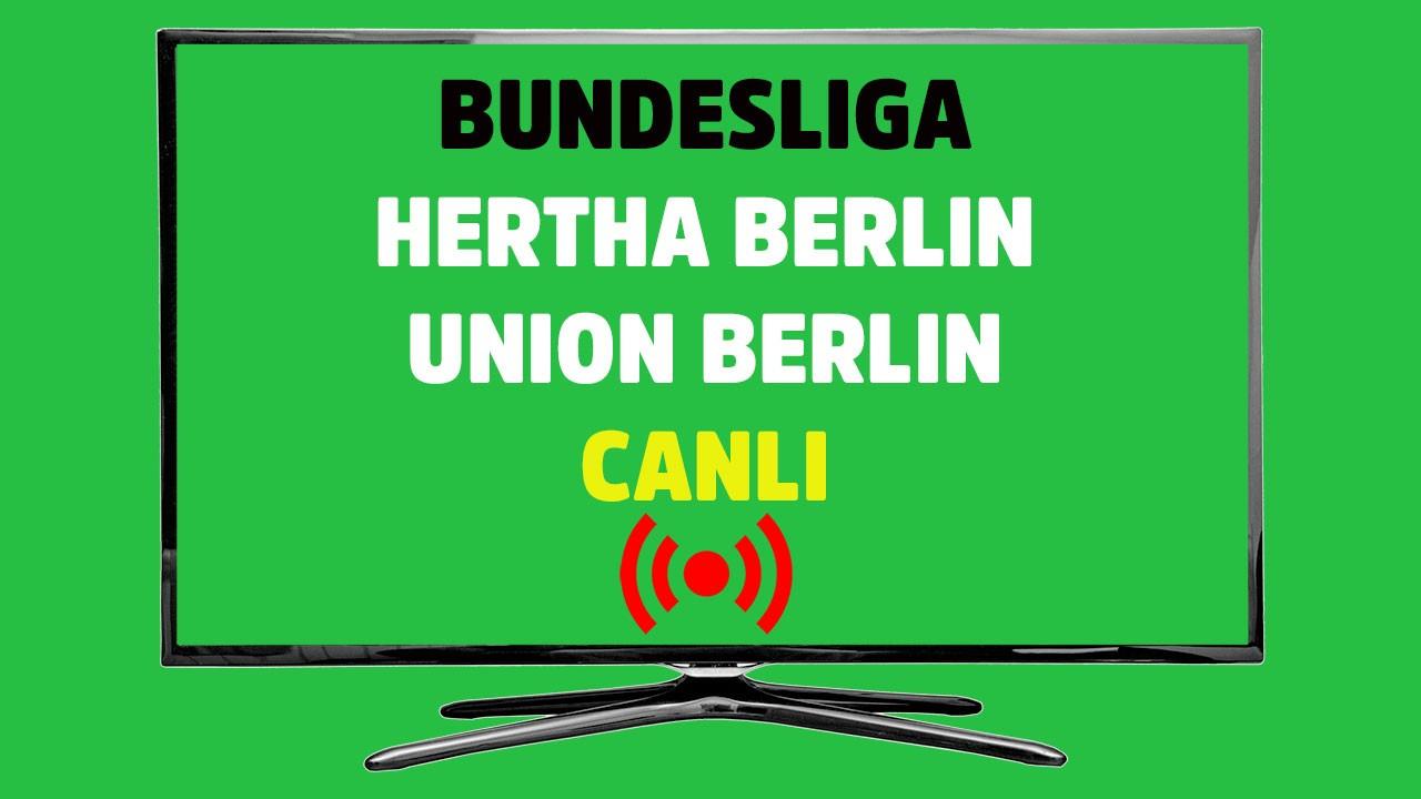 Hertha Berlin - Union Berlin CANLI