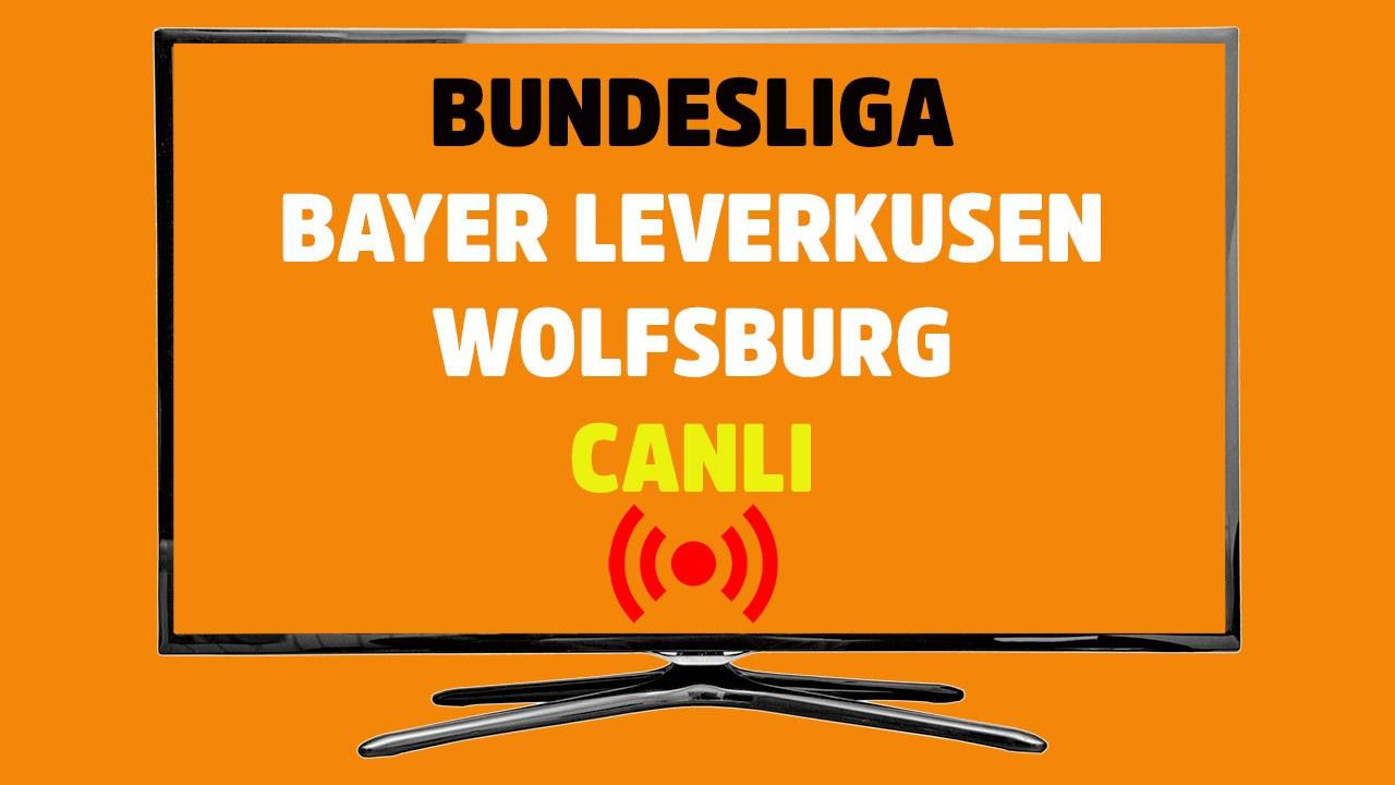 CANLI Leverkusen - Wolfsburg