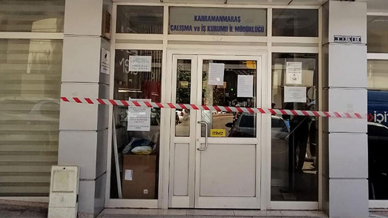 Kahramanmaraş İş Kurumu İl Müdürlüğü kapatıldı
