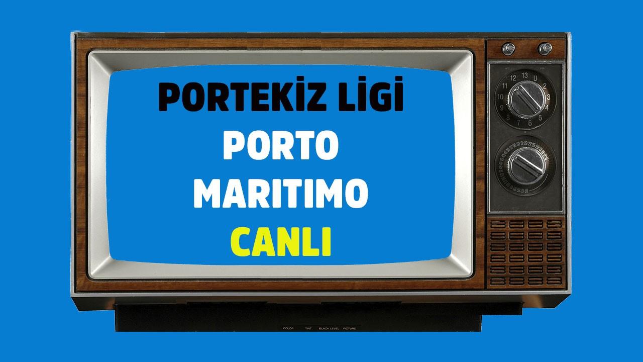 Porto - Maritimo maçı saat kaçta hangi kanalda?