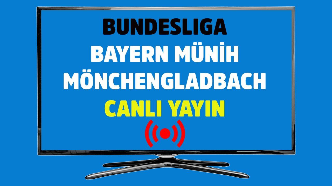 Bayern Münih - Mönchengladbach CANLI