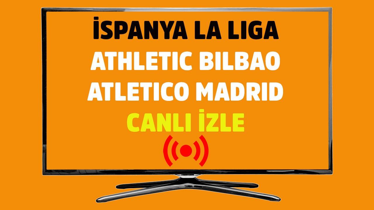 Athletic Bilbao - Atletico Madrid CANLI