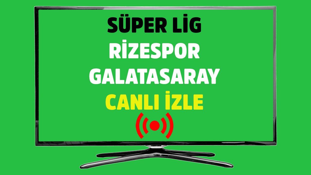 Rizespor - Galatasaray CANLI