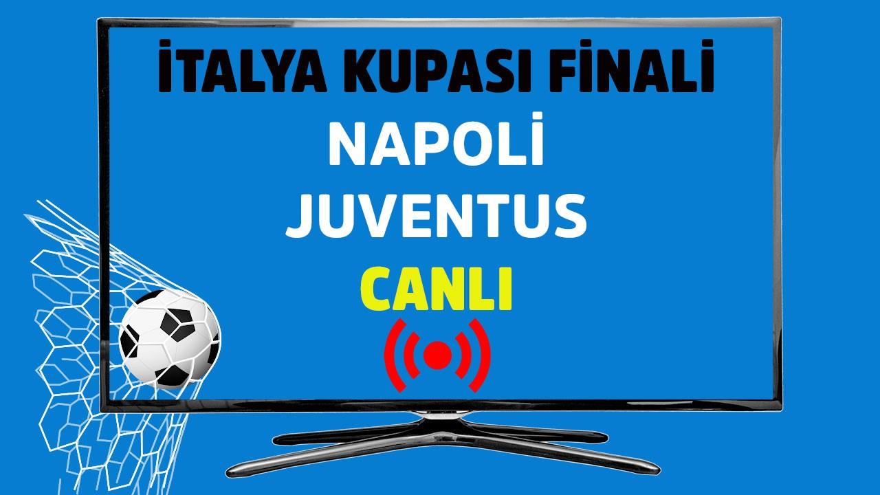 Napoli Juventus CANLI