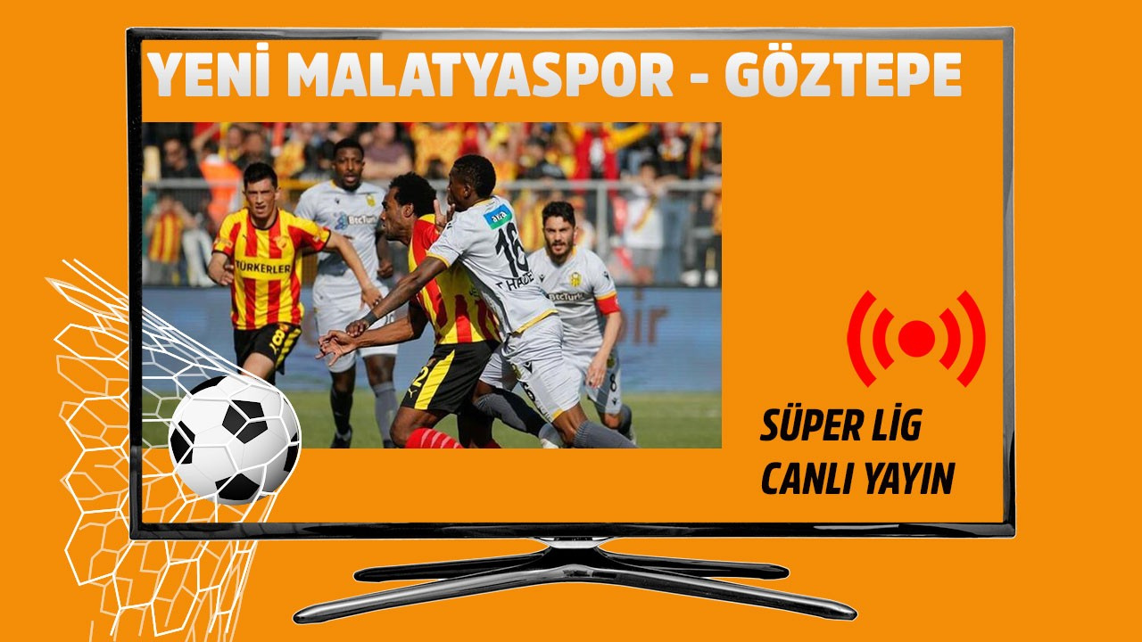Yeni Malatyaspor - Göztepe CANLI