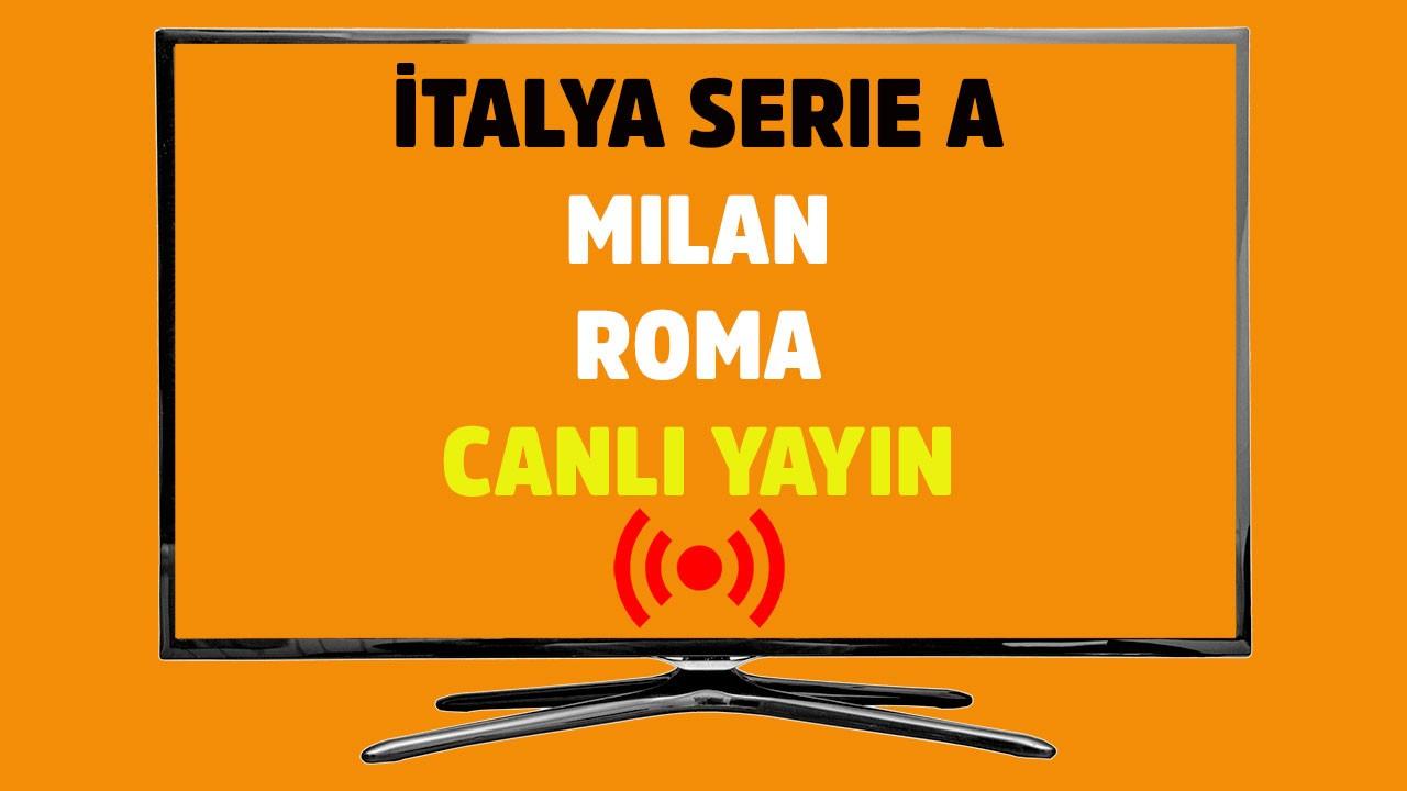 Milan - Roma CANLI