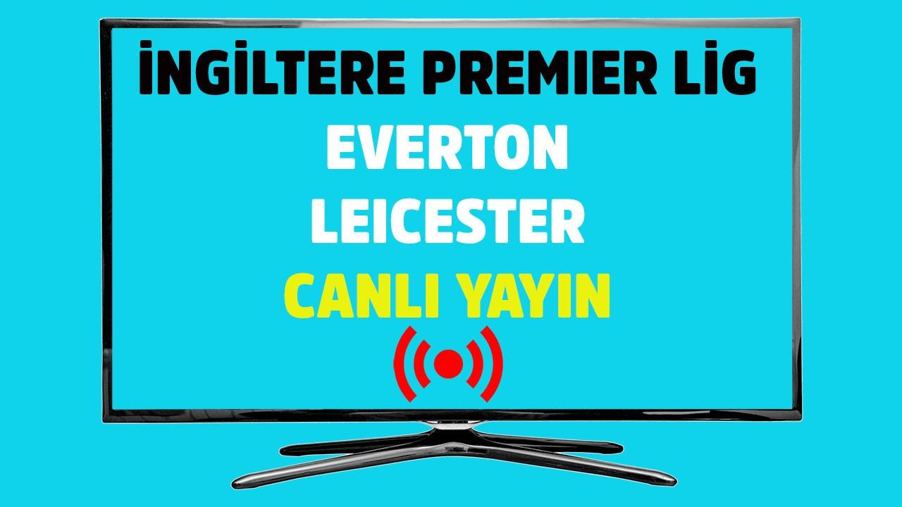 Everton - Leicester CANLI