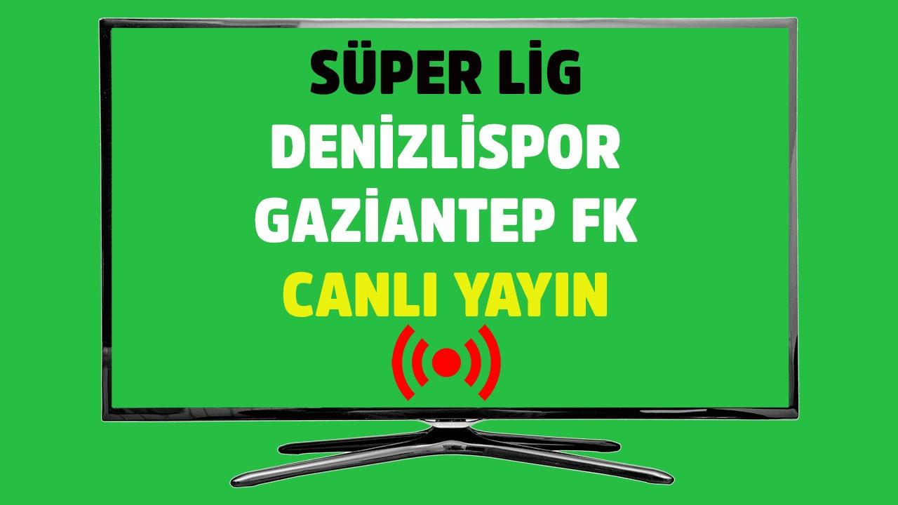 Denizlispor - Gaziantep FK CANLI