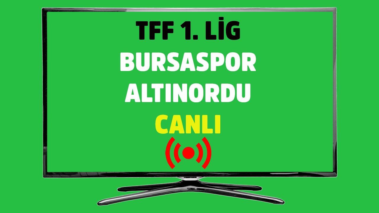Bursaspor - Altınordu CANLI