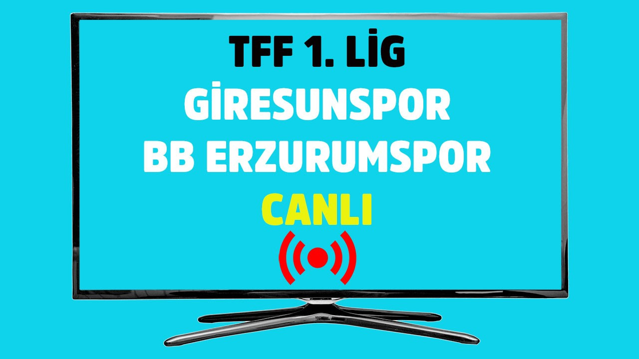 Giresunspor - BB Erzurumspor CANLI