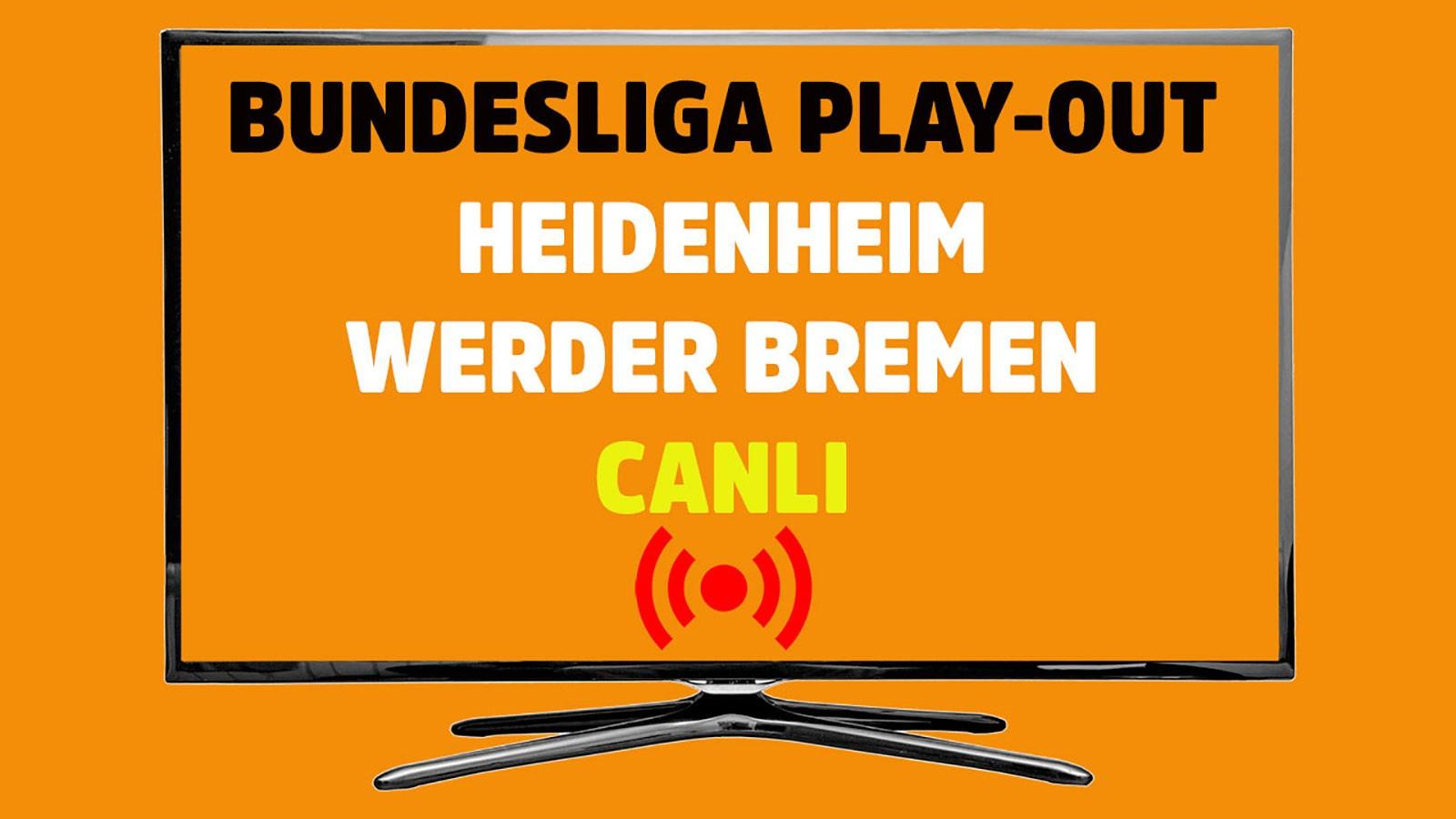 Heidenheim - Werder Bremen CANLI